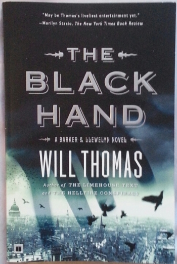 book cover: The Black Hand by Will Thomas. subtitle: A Barker and Llewelyn novel